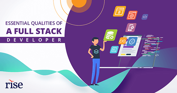 Qualities that a full stack web developer should have