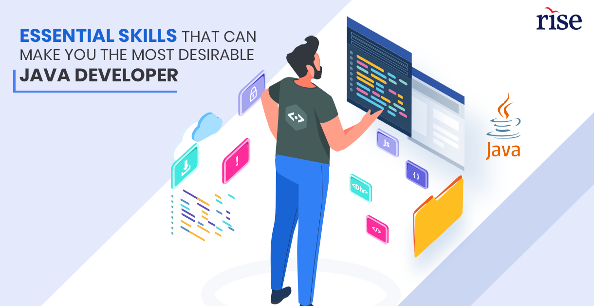 Essential Skills that can make you most desirable Java Developer