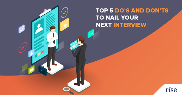 Do's and Don'ts to nail your next interview