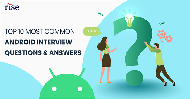 Android basic interview questions for freshers
